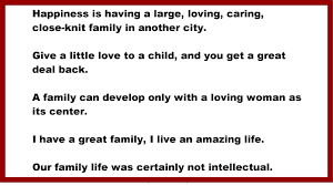 family quotes happiness is having a large loving caring close