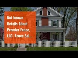 Not Known Details About Premier Fence Llc Fence Sales Installation Canton Ma Youtube