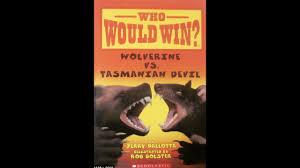 Wolverine vs. Tasmanian Devil ...
