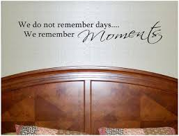 We Do Not Remember Days We Remember Moments Wall Decal Etsy
