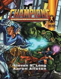 Champions: The Super Roleplaying Game by Steven S Long, Aaron ...
