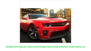3d Realistic Bullet Hole Car Sticker Simulation Scratch Funny Decal Au Youtube