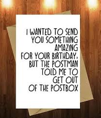 Funny Birthday Card Joke Girlfriend Boyfriend Friend Send Something Amazing 2 95 Picclick Uk