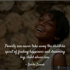 poverty can never take aw quotes writings by sonia bhatia