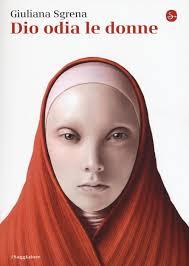Dio odia le donne (Italian Edition): Giuliana Sgrena ...