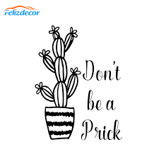 Don T Be A Prick Vinyl Window Car Decal Cactus Lover Stickers Rear Windshield Art Decor Bumper Waterproof Removable White L376 Car Stickers Aliexpress