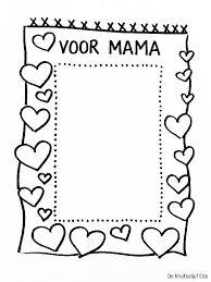 Kleurplaten Voor Mama Moederdag Knutselen Peuters Knutselen
