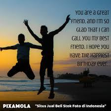 quotes ucapan selamat ulang tahun untuk sahabat terbaikmu