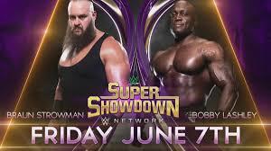 Braun Strowman To Face Bobby Lashley At WWE Super ShowDown ...
