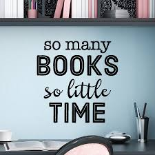 So Many Books Wall Quotes Decal Wallquotes Com