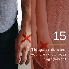 things to do when you break up after engagement