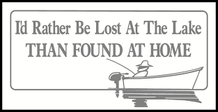 I D Rather Be Lost At The Lake Than Found At Home Fishing Car Window Truck Decals