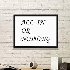 buy diythinker all in or nothing quotes simple picture frame art