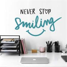 Never Stop Smiling Inspirational Quotes Wall Stickers For Kids Room Home Decor Living Room Quotes Sayings Decal Phrases Murals Wall Stickers Aliexpress