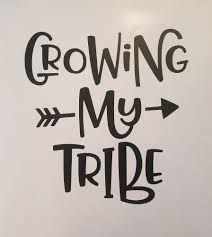Growing My Tribe Vinyl Wall Car Sign Decal Transfer Many Colors Rustic Decor Home Garden Home Decor Decals Vinyl Decal Stickers Vinyl Wall Vinyl Decals