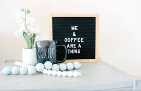 letter board coffee humor for all those coffee lovers coffee