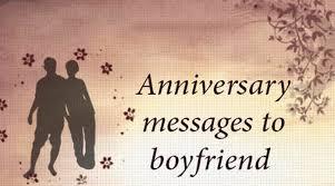 anniversary messages to boyfriend sweet anniversary wishes