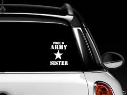 Amazon Com Proud Army Sister Decal Car Window Vinyl Sticker Everything Else