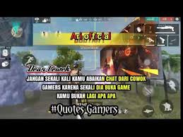 quotes anak gamer quotes fire buat story wa