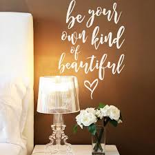 Be Your Own Kind Of Beautiful Quote Decal Shop From Dana Decals