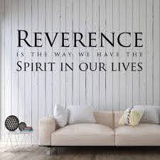 Amazon Com Christian Wall Decal Reverence Is The Way We Have The Spirit In Our Lives Home Decor For Bedroom Playroom Or Study Area Handmade