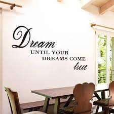 Dream Until Your Dreams Come True Inspirational Quotes Wall Sticker Independence