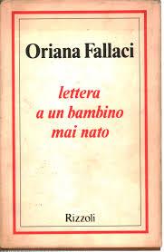 Lettera a un bambino mai nato - Oriana Fallaci - Narrativa Italiana -  Narrativa - Libreria - dimanoinmano.it