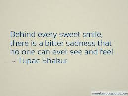 behind every sweet smile quotes top quotes about behind every