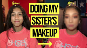 doing my 13 yr old sister s makeup