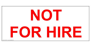 Not For Hire Sign 14x5 Inch Magnetic For Transportation By Compliancesigns Amazon Com Industrial Scientific