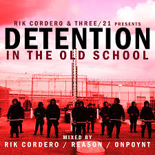 Rik Cordero and THREE 21 Present - Detention In The Old School -2008 : Free  Download, Borrow, and Streaming : Internet Archive