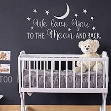 Amazon Com Battoo We Love You To The Moon And Back Wall Decal Nursery Wall Decal Moon And Stars Nursery Decals Children Wall Decor Wall Decals Nursery White 40 Wx20