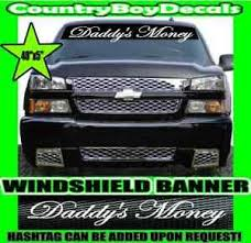 Daddy S Money 40 Windshield Vinyl Decal Sticker Diesel Truck Car Turbo Boost Gt Ebay