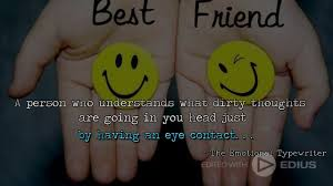 best friends friendship quotes the emotional typewriter