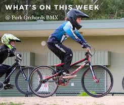 WHAT'S ON THIS WEEK AT POP? GATES -... - Park Orchards BMX Club | Facebook
