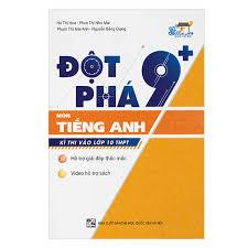 Đột Phá 9+ Kì Thi Vào Lớp 10 THPT Môn Tiếng Anh Ebook EPUB/MOBI ...