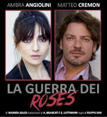 La Guerra dei Roses - Events scheduled in Versilia - Versilia.org