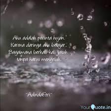 aku adalah pecinta hujan quotes writings by adinda ummu
