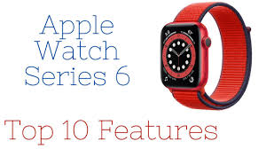 apple watch series 6 (Top 10 Features ...