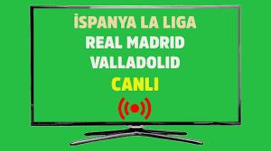 CANLI İZEL Real Madrid Valladolid D Smart Spor Smart şifresiz canlı maç izle  - Tv100 Spor