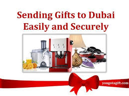 sending gifts to dubai easily and securely