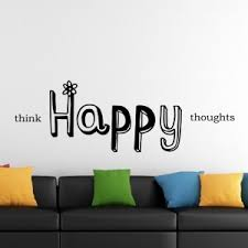 Think Happy Thoughts Vinyl Wall Decoration Sticker Decal