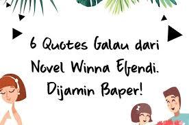 quotes galau dari winna efendi dijamin baper cewekbanget