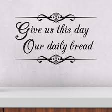 Lord S Prayer Wall Decal Wall Sticker Give Us This Day Etsy