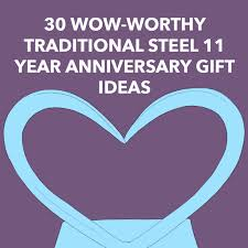 steel 11 year anniversary gift ideas