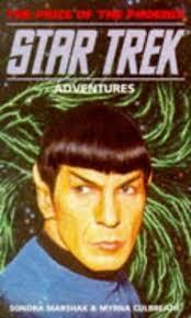 9781852865047: Price of the Phoenix (Star Trek: Adventures S.) - AbeBooks -  Marshak, Sondra; Culbreath, Myrna: 1852865040