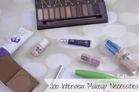 job interview makeup necessities real