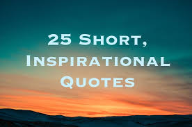 short inspirational quotes and sayings letterpile
