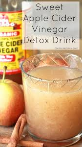 sweet apple cider vinegar detox drink