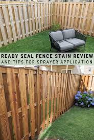 Ready Seal Fence Stain Review And Tips For Sprayer Application In 2020 Cedar Deck Stain Staining Deck Fence Stain